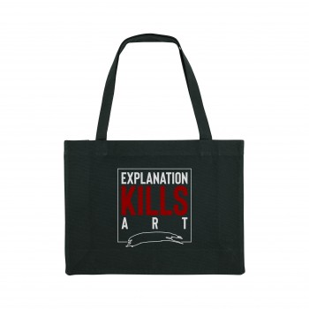 'EXPLANATION KILLS ART' BLACK ORGANIC  COTTON BAG